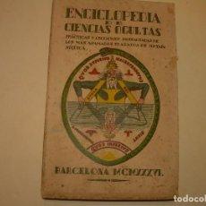 Libros antiguos: ENCICLOPEDIA DE LAS CIENCIAS OCULTAS..1936.. Lote 218780823