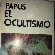 Libros antiguos: EL OCULTISMO. PAPUS. Lote 221305130
