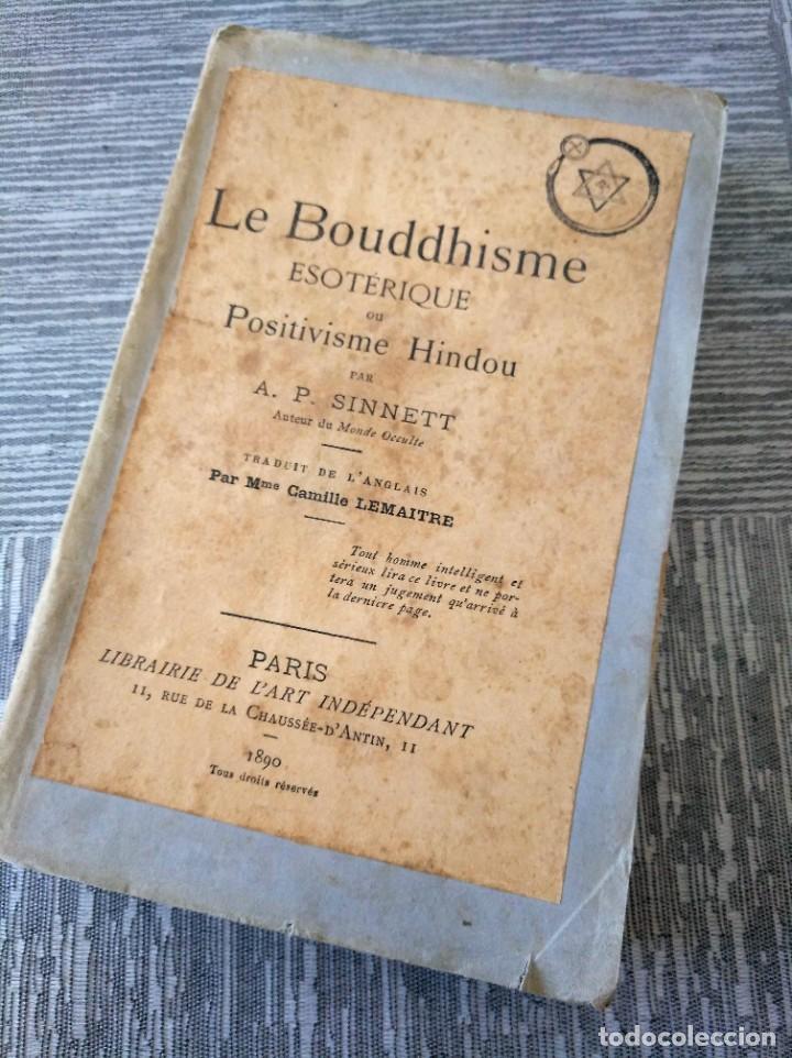 Libros antiguos: MUY RARO: EL BUDISMO ESOTÉRICO O EL POSITIVISMO HINDÚ (PARIS, 1890) - Foto 15 - 221443401