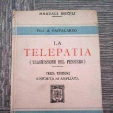 Libros antiguos: LA TELEPATÍA (1912) - PROF. ARMANDO PAPPALARDO. Lote 221445028