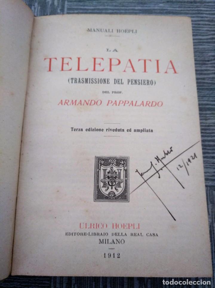 Libros antiguos: LA TELEPATÍA (1912) - PROF. ARMANDO PAPPALARDO - Foto 2 - 221445028