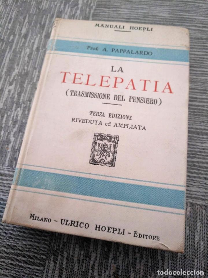 Libros antiguos: LA TELEPATÍA (1912) - PROF. ARMANDO PAPPALARDO - Foto 6 - 221445028