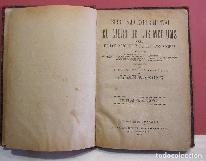 Libros antiguos: ALLAN KARDEC. ESPIRITISMO EXPERIMENTAL O EL LIBRO DE LOS MEDIUMS. 1887 - Foto 2 - 223790296