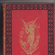 Livros antigos: PADRE JUAN JOSÉ FRANCO. LOS ESPÍRITUS DE LAS TINIEBLAS. LIBRERÍA DE LA HORMIGA BARCELONA 1888. Lote 224403247
