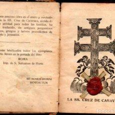 Livres anciens: TESORO DE MILAGROS Y ORACIONES DE LA SANTA CRUZ DE CARAVACA - S. SALVATORE DE HORTE - LACRADO. Lote 224519145