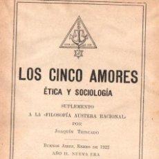 Libros antiguos: JOAQUÍN TRINCADO : LOS CINCO AMORES (BUENOS AIRES, 1922). Lote 224581650