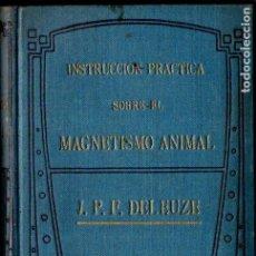 Libros antiguos: DELEUZE : MAGNETISMO ANIMAL (MAUCCI, C. 1920). Lote 224587061