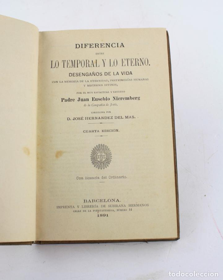 DIFERENCIA ENTRE LO TEMPORAL Y LO ETERNO, 1891, JUAN EUSEBIO NIEREMBERG, IMP. SUBIRANA, BARCELONA. (Libros Antiguos, Raros y Curiosos - Parapsicología y Esoterismo)