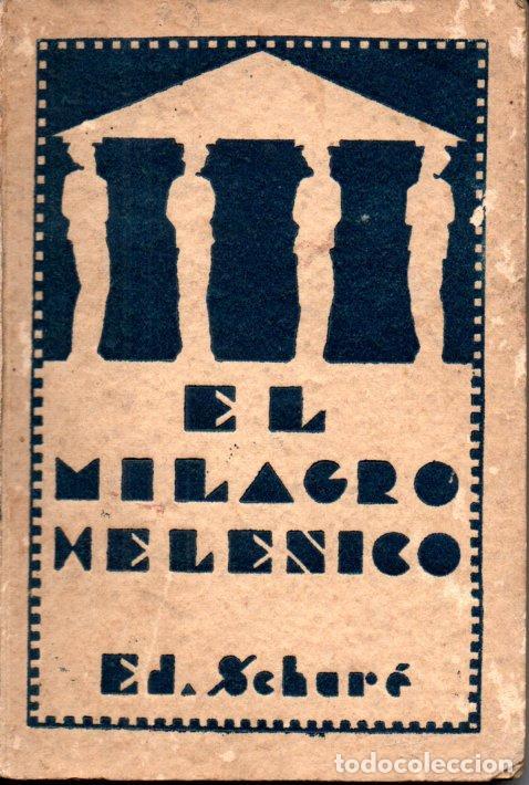 SCHURÉ : EL MILAGRO HELÉNICO (ORIENTALISTA, 1931) (Libros Antiguos, Raros y Curiosos - Parapsicología y Esoterismo)