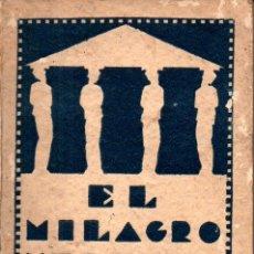 Libros antiguos: SCHURÉ : EL MILAGRO HELÉNICO (ORIENTALISTA, 1931). Lote 224946936