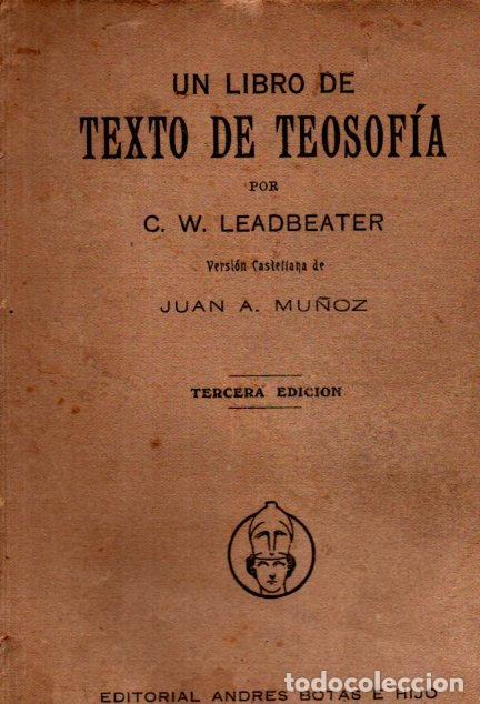 LEADBEATER : TEXTO DE TEOSOFÍA (MÉXICO, C. 1920) (Libros Antiguos, Raros y Curiosos - Parapsicología y Esoterismo)