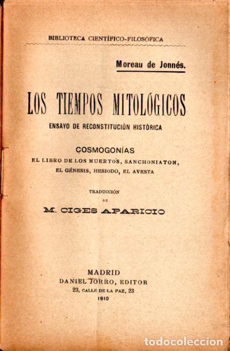 MOREAU DE JONNÉS : LOS TIEMPOS MITOLÓGICOS - COSMOGONÍAS (JORRO, 1910) (Libros Antiguos, Raros y Curiosos - Parapsicología y Esoterismo)