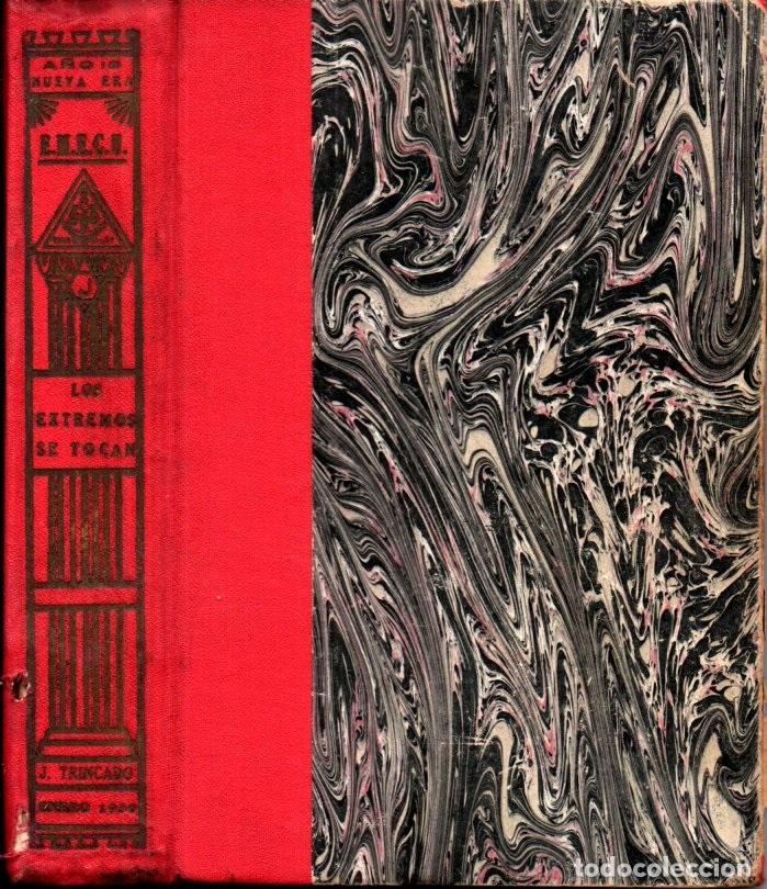 Libros antiguos: JOAQUIN TRINCADO : LOS EXTREMOS SE TOCAN (1930) - Foto 2 - 224970755