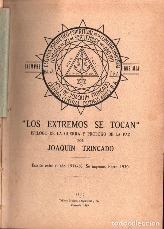 JOAQUIN TRINCADO : LOS EXTREMOS SE TOCAN (1930) (Libros Antiguos, Raros y Curiosos - Parapsicología y Esoterismo)