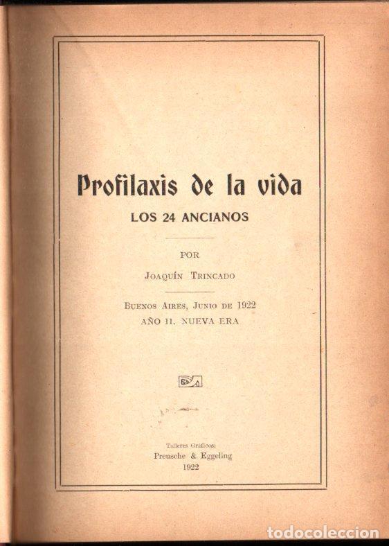 Libros antiguos: JOAQUÍN TRINCADO : PROFILAXIS DE LA VIDA - LOS 24 ANCIANOS (BUENOS AIRES, 1922) - Foto 2 - 225165485