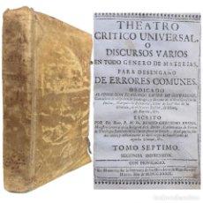 Livres anciens: 1751 - DEMONIOS INCUBOS, MONSTRUOS DE DOS CABEZAS, MAGIA, TEMPLARIOS, MEDICINA - FEIJOO - PERGAMINO. Lote 226253746