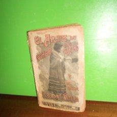 Libros antiguos: EL ARTE DE ECHAR LAS CARTAS Y DE DECIR LA BUENA VENTURA - J. CONDE DE LA ROSA DISPONGO DE MAS LIBROS. Lote 227733260