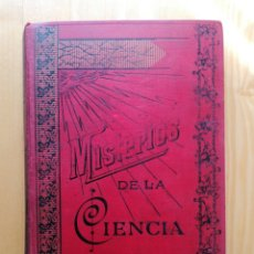 Livros antigos: MISTERIOS DE LA CIENCIA (MAGNETISMO ANIMAL, SONAMBULISMO, HIPNOTISMO, ESPIRITISMO), DE ARMANDO BAEZA. Lote 228251355