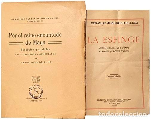 ROSO DE LUNA. 2 OBRAS : POR EL REINO ENCANTADO DE MAYA + LA ESFINGE. (ESOTERISMO. 1924 (Libros Antiguos, Raros y Curiosos - Parapsicología y Esoterismo)
