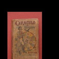 Libri antichi: EL ORACULO DE NAPOLEÓN . EL ORACULO NOVÍSIMO Ó SEA EL LIBRO DE LOS DESTINOS....... Lote 229015590