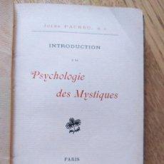 Libros antiguos: INTRODUCTION À LA PSYCHOLOGIE DES MYSTIQUES PACHEU JULES. PUBLICADO POR H. OUDIN, 1901. Lote 232171295