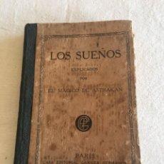 Libros antiguos: EL MÁGICO DE ASTRAKAN. LOS SUEÑOS EXPLICADOS SEGÚN LOS MEJORES INTÉRPRETES, CASA ED. PARIS, C.1850. Lote 233134025