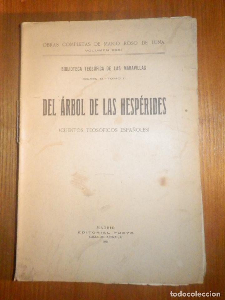 DEL ARBOL DE LAS HESPÉRIDES - MARIO ROSO DE LUNA - AÑO 1923 - PUEYO - CUENTOS TEOSÓFICOS ESPAÑOLES (Libros Antiguos, Raros y Curiosos - Parapsicología y Esoterismo)