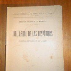 Libros antiguos: DEL ARBOL DE LAS HESPÉRIDES - MARIO ROSO DE LUNA - AÑO 1923 - PUEYO - CUENTOS TEOSÓFICOS ESPAÑOLES. Lote 233322545