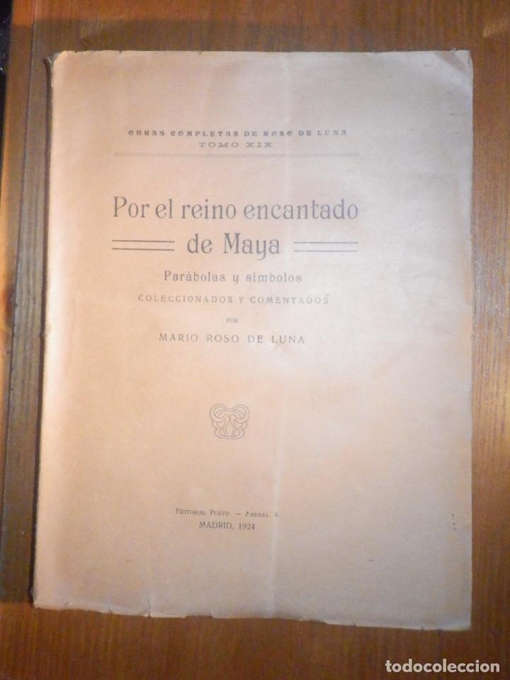 POR EL REINO ENCANTADO DE MAYA - MARIO ROSO DE LUNA - PUEYO AÑO 1924 - PARÁBOLAS Y SÍMBOLOS (Libros Antiguos, Raros y Curiosos - Parapsicología y Esoterismo)
