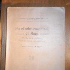 Libros antiguos: POR EL REINO ENCANTADO DE MAYA - MARIO ROSO DE LUNA - PUEYO AÑO 1924 - PARÁBOLAS Y SÍMBOLOS. Lote 233324280