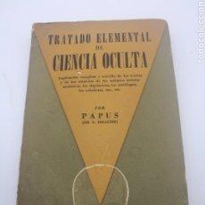 Libros antiguos: TRATADO ELEMENTAL DE CIENCIA OCULTA AÑO 1951 PAPUS. Lote 234902785