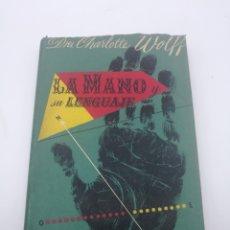 Libros antiguos: LA MANO Y SU LENGUAJE. Lote 234906505