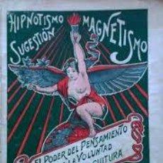 Libros antiguos: OCULTISMO E HIPNOTISMO INDIO ORIENTAL. APLICACIÓN DE LA SUGESTIÓN A LA PEDAGOGÍA. [C. 1910-1920].. Lote 238807170