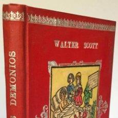 Livres anciens: HISTORIA DE LOS DEMONIOS Y DE LAS BRUJAS. - SCOTT, WALTER.. Lote 239550310