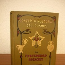 Libros antiguos: MAX HEINDEL: CONCEPTO ROSACRUZ DEL COSMOS O CIENCIA OCULTA CRISTIANA (SINTES, 1912) PRIMERA EDICIÓN. Lote 242265790