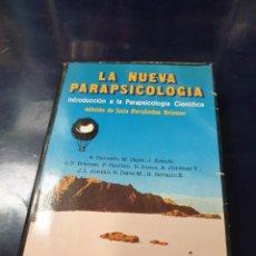 Libros antiguos: LA NUEVA PARAPSICOLOGIA EDICIÓN DE LUIS FERNÁNDEZ BRIONES. Lote 243641490
