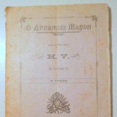 Libros antiguos: H.V. (CAYRÚ) - O APRENDIZ MAÇON - RIO DE JANEIRO 1898 - LIBRO EN PORTUGUÉS.. Lote 243822730