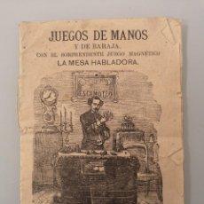 Libros antiguos: LIBRITO JUEGOS DE MANOS Y DE BARAJA JUEGO MAGNETICO MESA HABLADORA, MUY ANTIGUO. Lote 245769000