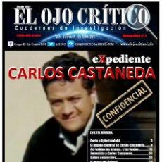 Livros antigos: CARLOS CASTANEDA CONFIDENCIAL. MONOGRÁFICO Nº 3 DE EL OJO CRÍTICO. Lote 275976063