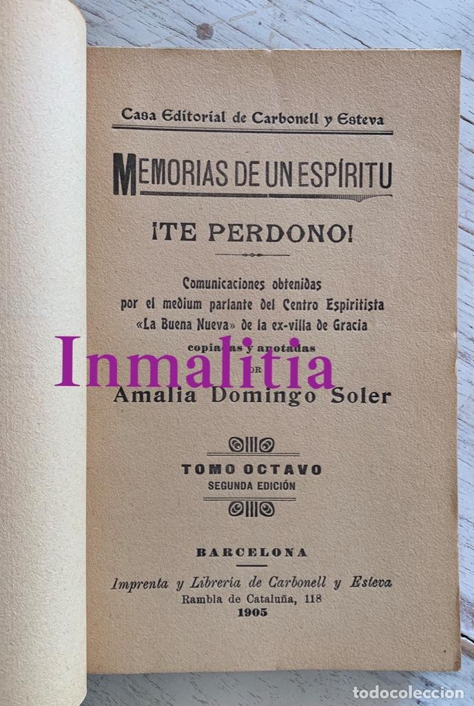 """Libros antiguos: 8 TOMOS MEMORIAS DE UN ESPÍRITU ¡TE PERDONO! Amalia Domingo Soler. Espiritismo. """"La Buena Nueva"""". - Foto 6 - 247998090"""