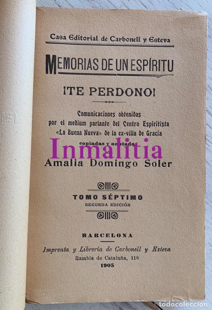 """Libros antiguos: 8 TOMOS MEMORIAS DE UN ESPÍRITU ¡TE PERDONO! Amalia Domingo Soler. Espiritismo. """"La Buena Nueva"""". - Foto 11 - 247998090"""