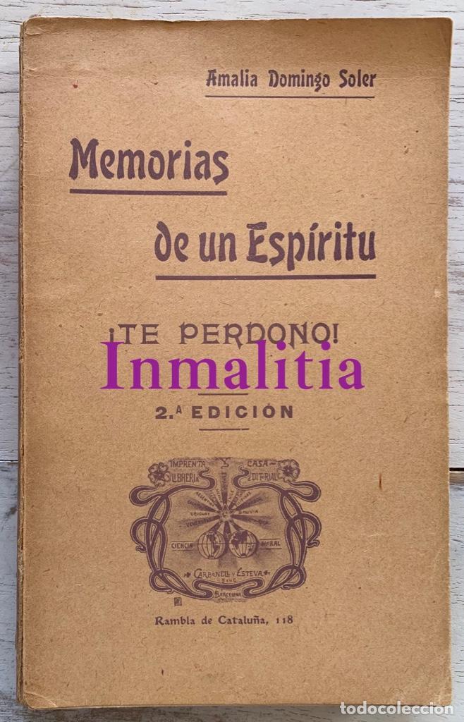 """Libros antiguos: 8 TOMOS MEMORIAS DE UN ESPÍRITU ¡TE PERDONO! Amalia Domingo Soler. Espiritismo. """"La Buena Nueva"""". - Foto 35 - 247998090"""