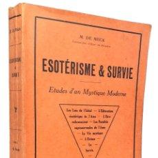 Libros antiguos: 1920 - ESOTERISMO - ESTUDIOS DE UN MÍSTICO MODERNO - FACULTADES SOBRENATURALES, EXTASIS - 1ª ED.. Lote 263229295
