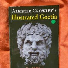 Libros antiguos: ILLUSTRATED GOETIA - ALLEISTER CROWLEY. Lote 249491865