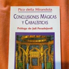 Livros antigos: CONCLUSIONES MÁGICAS Y CABALÍSTICAS - PICO DELLA MIRANDOLA. Lote 249494730