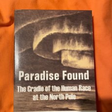 Livres anciens: PARADISE FOUND - WILLIAM F WARREN (AGARTHA/CENTRO DEL MUNDO). Lote 249503215