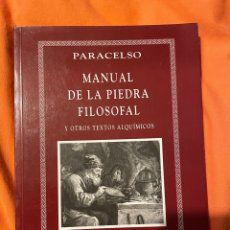 Livres anciens: MANUAL DE LA PIEDRA FILOSOFAL - PARACELSO (ALQUIMIA). Lote 249524000