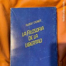 Libros antiguos: LA FILOSOFÍA DE LA LIBERTAD - RUDOLF STEINER. Lote 249531605