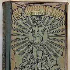 Libros antiguos: ATKINSON, WILLIAM W; BEALS, EDWARD D. EL PODER MENTAL (RADIOMENTALISMO). [ C. 1930? ].. Lote 251623875