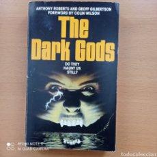 Libros antiguos: ROBERS GILBERTSON DARK GODS 1985 OCULTISMO DEMONOLOGÍA ENIGMAS HITLER OVNIS. Lote 254361715